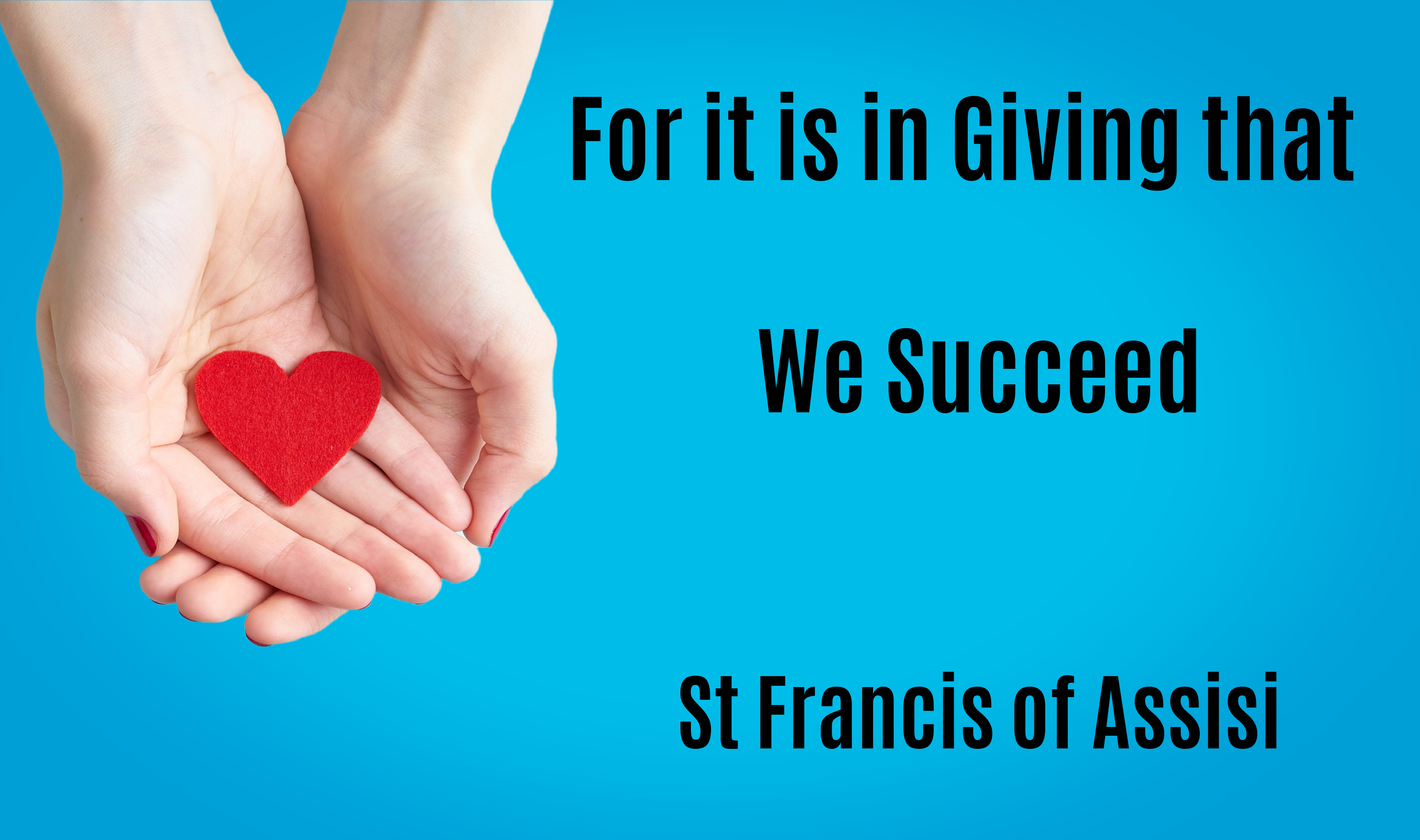Quote from St Francis of Assisi