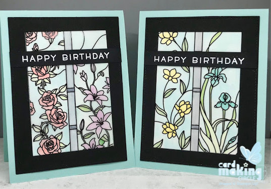 Flower birthday cards created with pre printed design vellum paper for a stained glass effect.