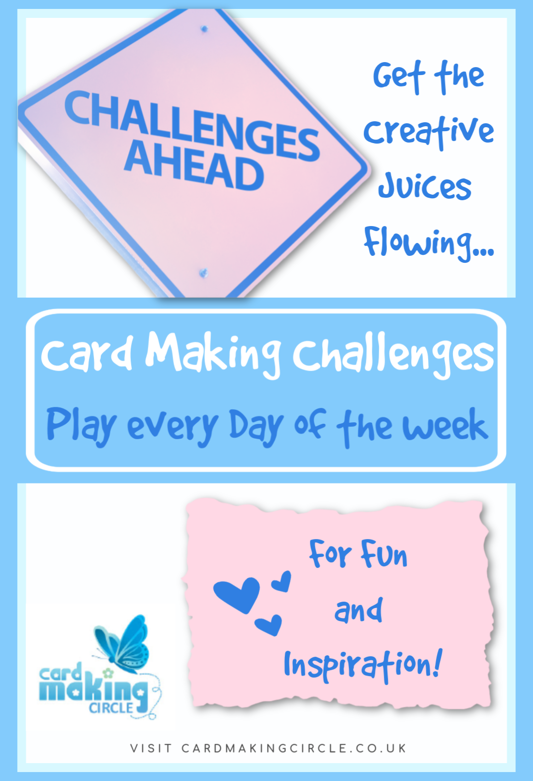 Card Making Challenges to get the creative juices flowing.  Play every day of the week for fun and inspiration.